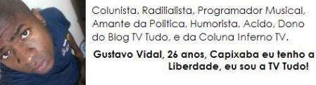 Gustavo Vidal Blog TV Tudo Inferno TV  TVT